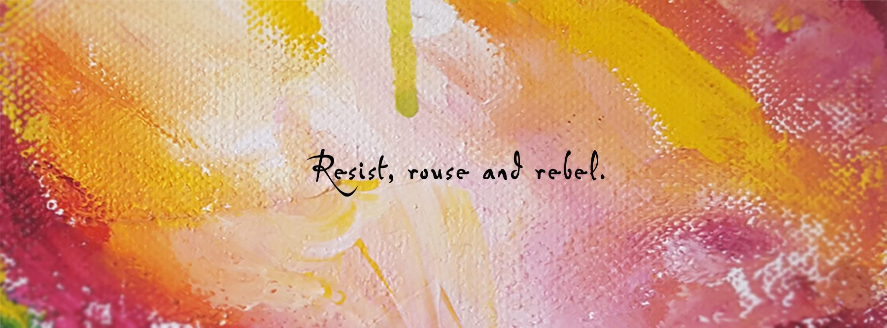 ResistRouseRebellrge
